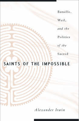 Saints Of The Impossible by Alexander Irwin