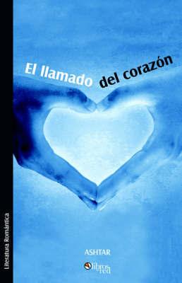 El Llamado Del Corazon by Jose Galeano