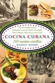 Cocina Cubana: 350 Recetas Criollas by Raquel Rabade Roque image