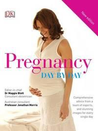 Pregnancy Day-By-Day by DK Australia