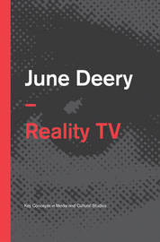 Reality TV by June Deery