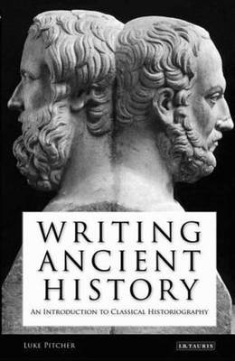 Writing Ancient History by Luke Pitcher image