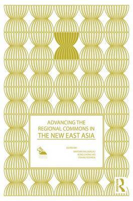 Advancing the Regional Commons in the New East Asia image