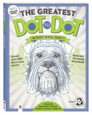 The Greatest Dot-to-Dot Ultimate Series Book 1 by David Kalvitis image