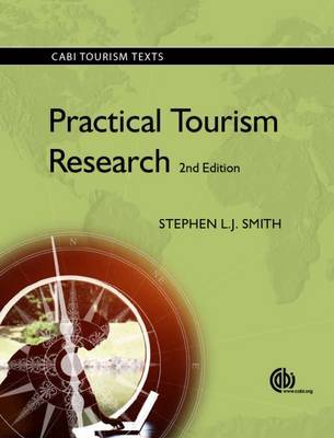 Practical Tourism Research by Stephen Smith