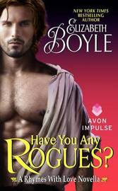 Have You Any Rogues? by Elizabeth Boyle