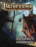 Pathfinder Player Companion: Antihero's Handbook by Paizo Staff