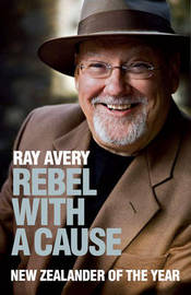 Rebel With A Cause by Ray Avery