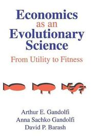 Economics as an Evolutionary Science by Sachko Gandolfi