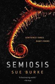 Semiosis by Sue Burke image