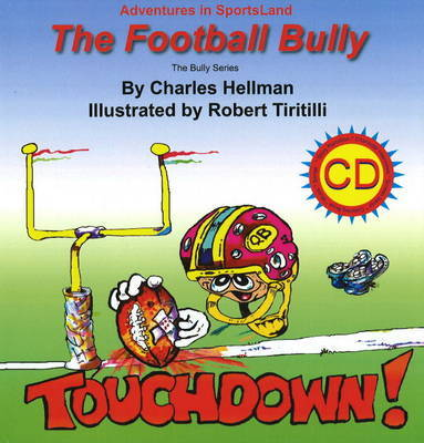Football Bully by Charles Hellman image