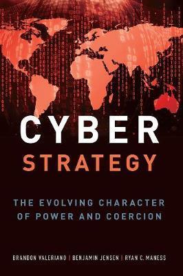 Cyber Strategy by Brandon Valeriano