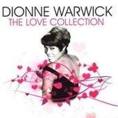 The Love Collection by Dionne Warwick