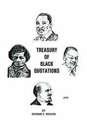 Treasury of Black Quotations by Donnie E Wilson image