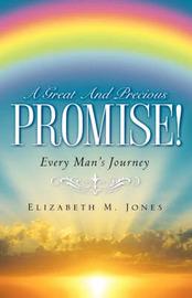 A Great and Precious Promise! by Elizabeth McDavid Jones