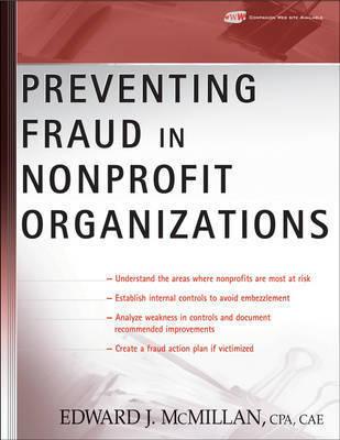 Preventing Fraud in Nonprofit Organizations by Edward J McMillan