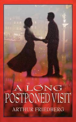 A Long Postponed Visit by Arthur Friedberg image