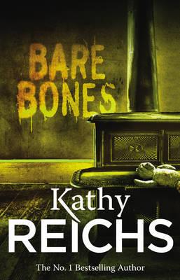 Bare Bones: (Temperance Brennan 6) by Kathy Reichs
