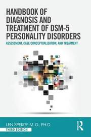 Handbook of Diagnosis and Treatment of DSM-5 Personality Disorders by Len Sperry image