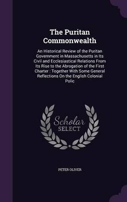 The Puritan Commonwealth by Peter Oliver image