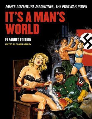It's A Man's World by Adam Parfray