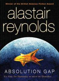 Absolution Gap (Revelation Space #4) by Alastair Reynolds