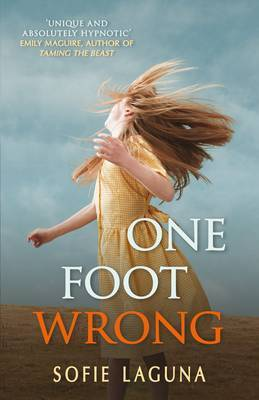 One Foot Wrong by Sofie Laguna image