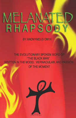 Melanted Rhapsody by Anonymous Onyx image