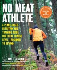 No Meat Athlete, Revised and Expanded by Matt Frazier image