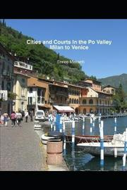 Cities And Courts In The Po Valley Milan To Venice by Enrico Massetti