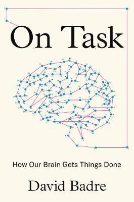 On Task by David Badre