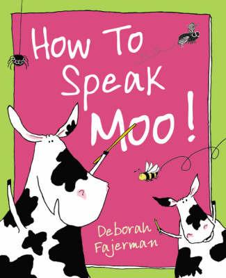 How to Speak Moo! by Deborah Fajerman image