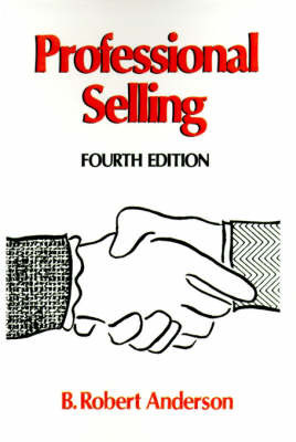 Professional Selling by B.Robert Anderson