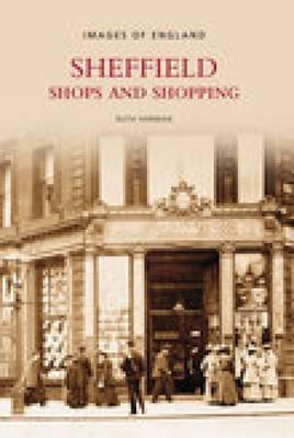 Sheffield Shops & Shopping by Ruth Harman