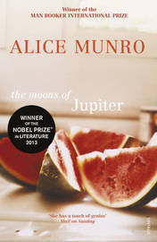 The Moons Of Jupiter by Alice Munro image