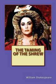 an examination of the novel taming of the shrew by william shakespeare