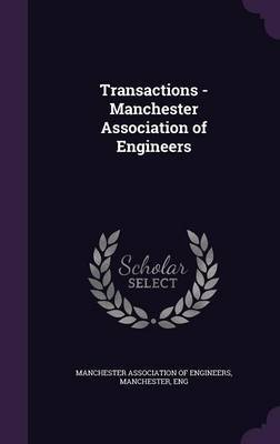Transactions - Manchester Association of Engineers image
