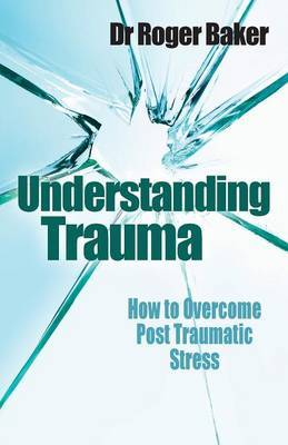 Understanding Trauma: by Roger Baker image