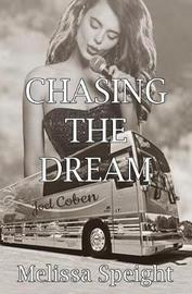 Chasing the Dream by Melissa Speight image
