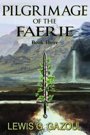 Pilgrimage of the Faerie (Book Three) by Lewis G Gazoul image