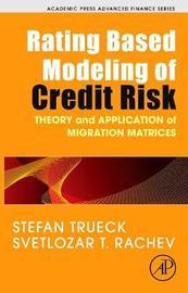 Rating Based Modeling of Credit Risk by Stefan Trueck