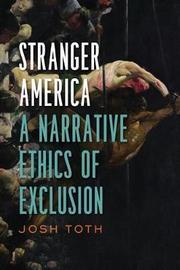 Stranger America by Josh Toth