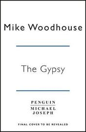 The Gypsy Code by Mike Woodhouse
