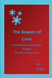 Season of Love by Tom Gnagey