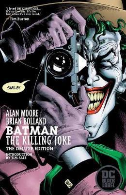 Batman: The Killing Joke Deluxe: DC Black Label Edition by Alan Moore