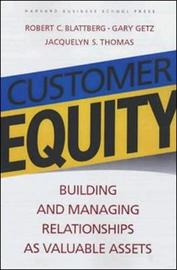 Customer Equity by Jacquelyn S. Thomas