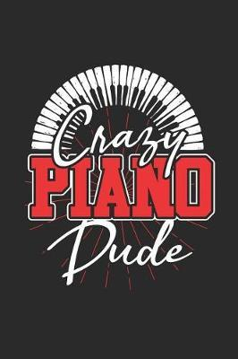 Crazy Piano Dude by Piano Publishing