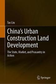 China's Urban Construction Land Development by Tao Liu