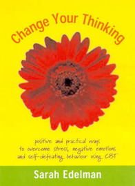 Change Your Thinking by Sarah Edelman image