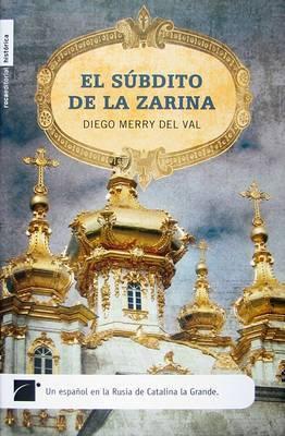 El Subdito de la Zarina by Diego Merry Del Val image